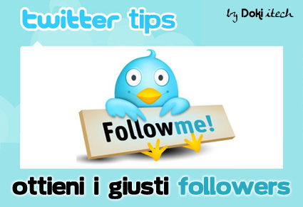 Twitter Tips: Ottieni i Giusti Followers